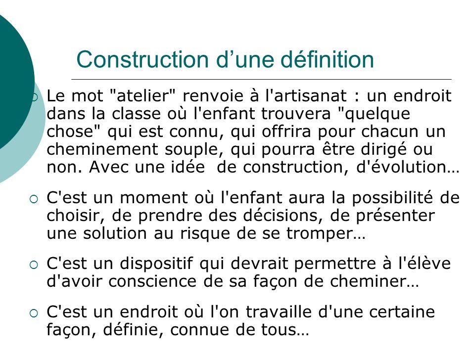 Organisation générale de la classe Les conditions du travail en autonomie sont clarifiées : Quand on parle d activité, on est dans le « faire ».
