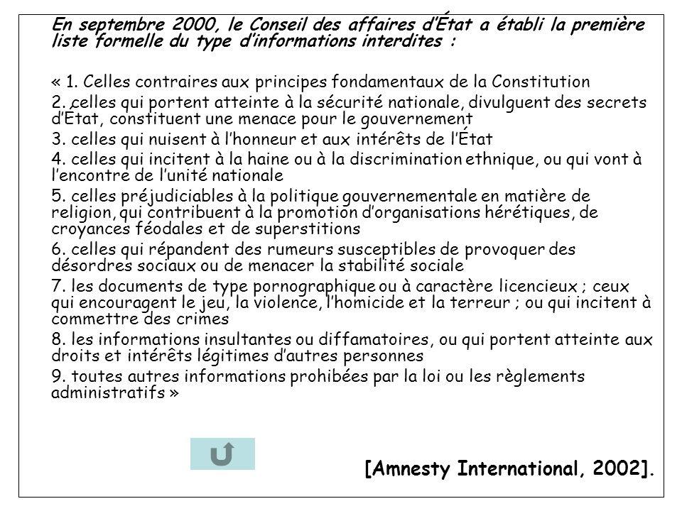 En septembre 2000, le Conseil des affaires dÉtat a établi la première liste formelle du type dinformations interdites : « 1.