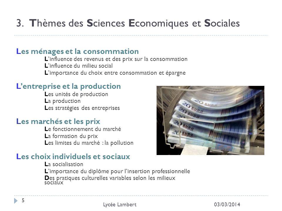 3. Thèmes des Sciences Economiques et Sociales Les ménages et la consommation Linfluence des revenus et des prix sur la consommation Linfluence du mil