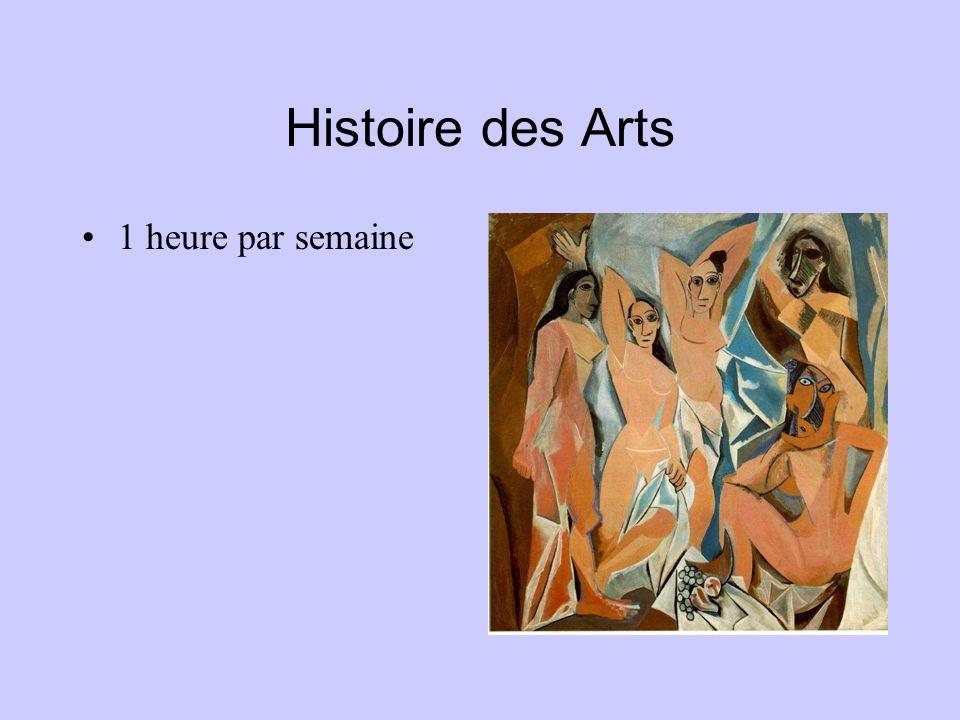 Histoire des Arts 1 heure par semaine
