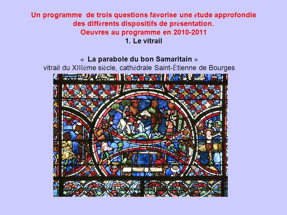 Un programme de trois questions favorise une é tude approfondie des diff é rents dispositifs de pr é sentation. Oeuvres au programme en 2010-2011 1. L