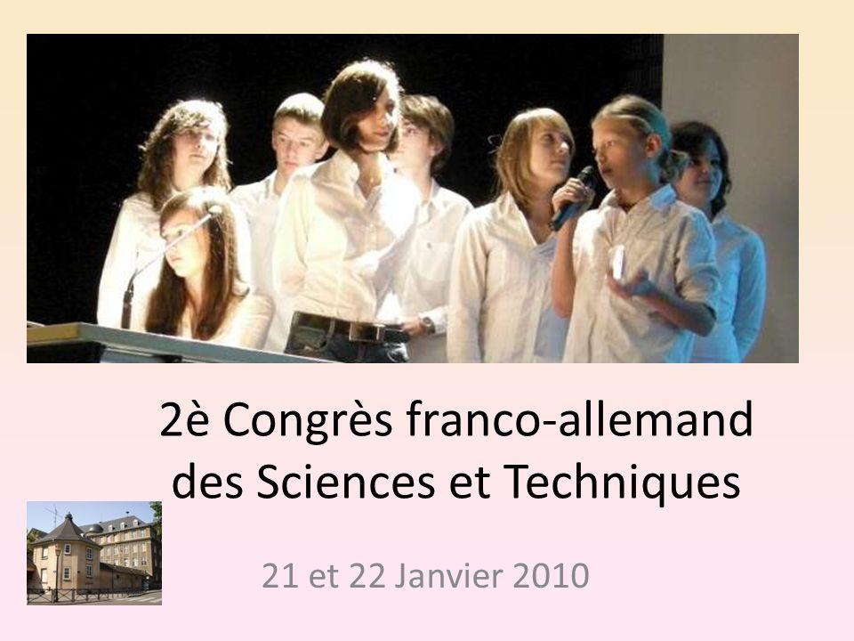 2è Congrès franco-allemand des Sciences et Techniques 21 et 22 Janvier 2010