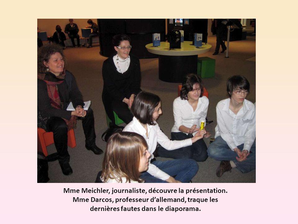 Mme Meichler, journaliste, découvre la présentation.