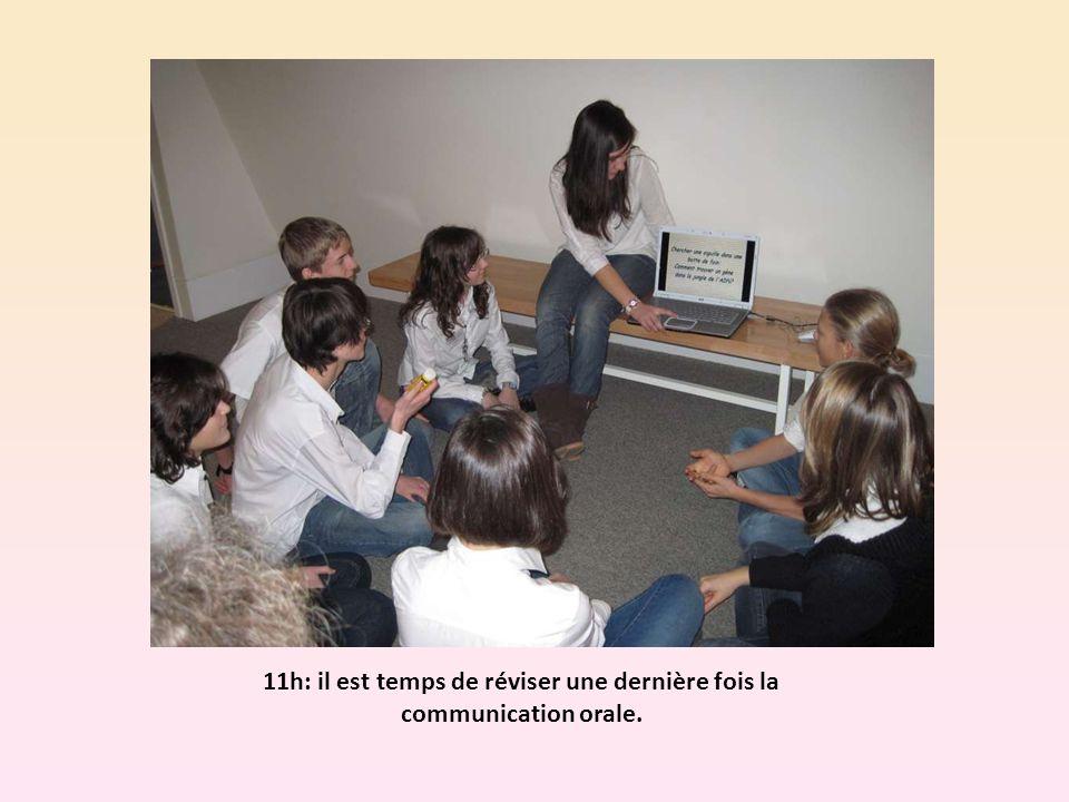 11h: il est temps de réviser une dernière fois la communication orale.