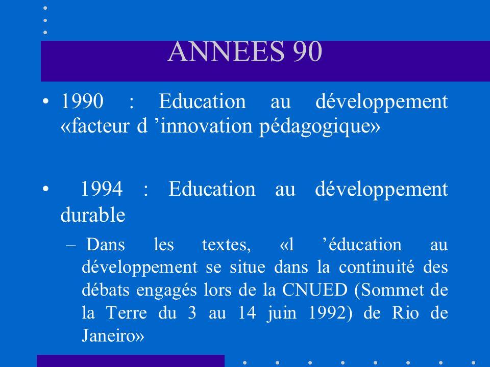 L éducation au développement encourage la pleine participation de tous les citoyens à l éradication de la pauvreté mondiale et la lutte contre l exclusion.