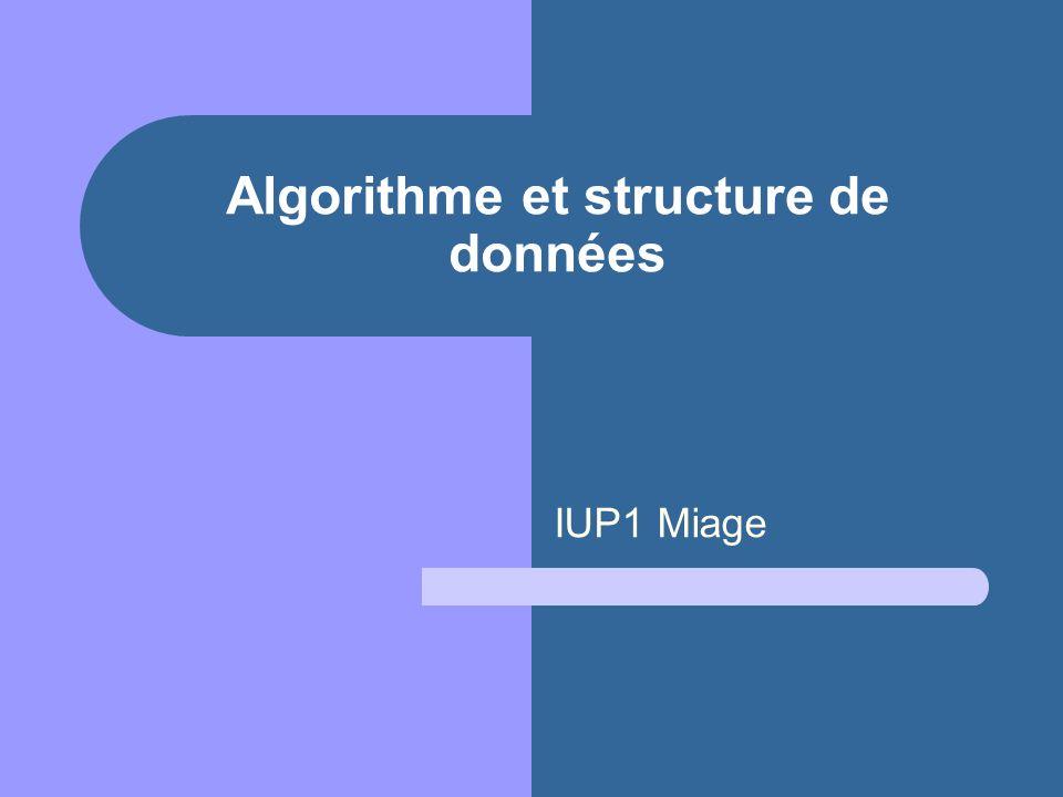 Algorithme et structure de données IUP1 Miage