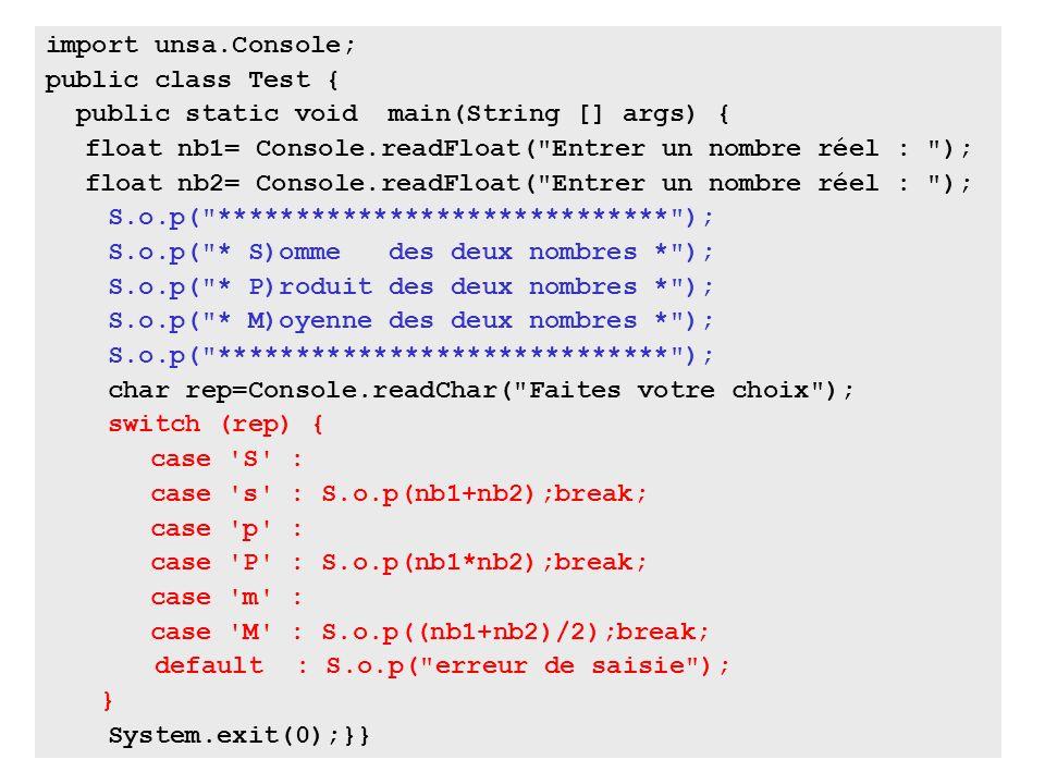 51 import unsa.Console; public class Test { public static void main(String [] args) { float nb1= Console.readFloat(