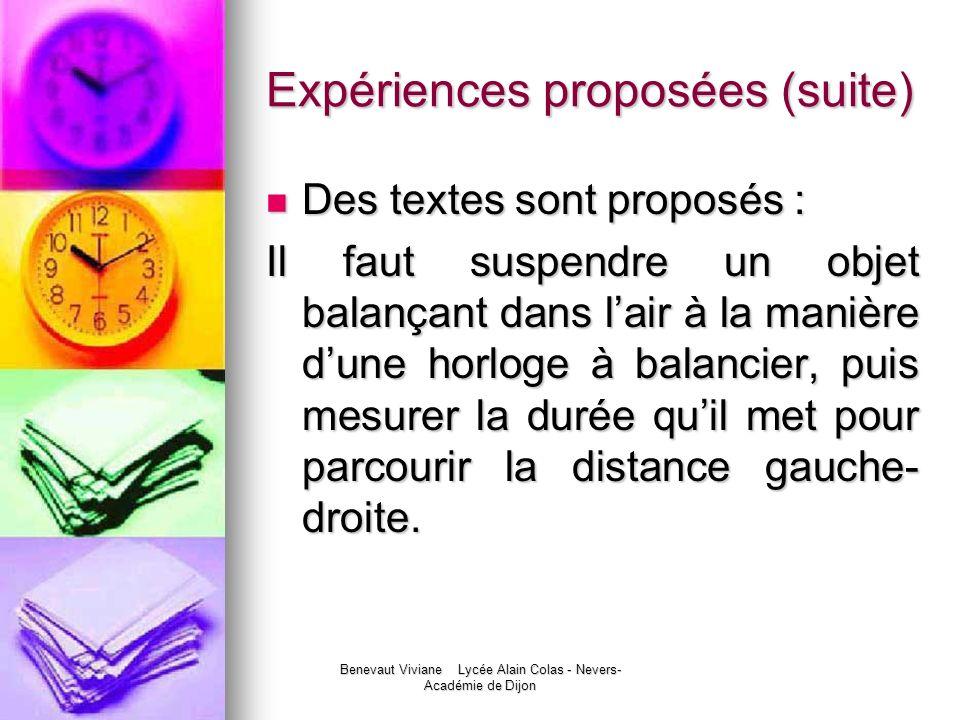 Benevaut Viviane Lycée Alain Colas - Nevers- Académie de Dijon Expériences proposées (suite) Des textes sont proposés : Des textes sont proposés : Il