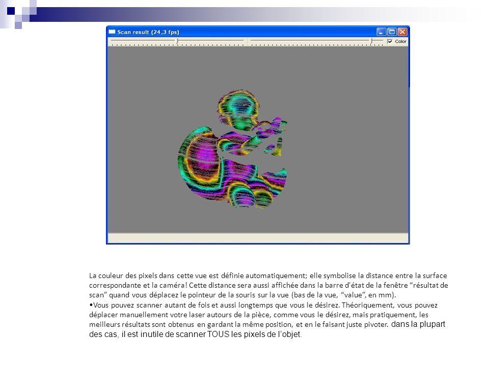 La couleur des pixels dans cette vue est définie automatiquement; elle symbolise la distance entre la surface correspondante et la caméra! Cette dista