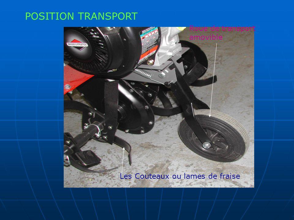 Roue de transport amovible Les Couteaux ou lames de fraise POSITION TRANSPORT