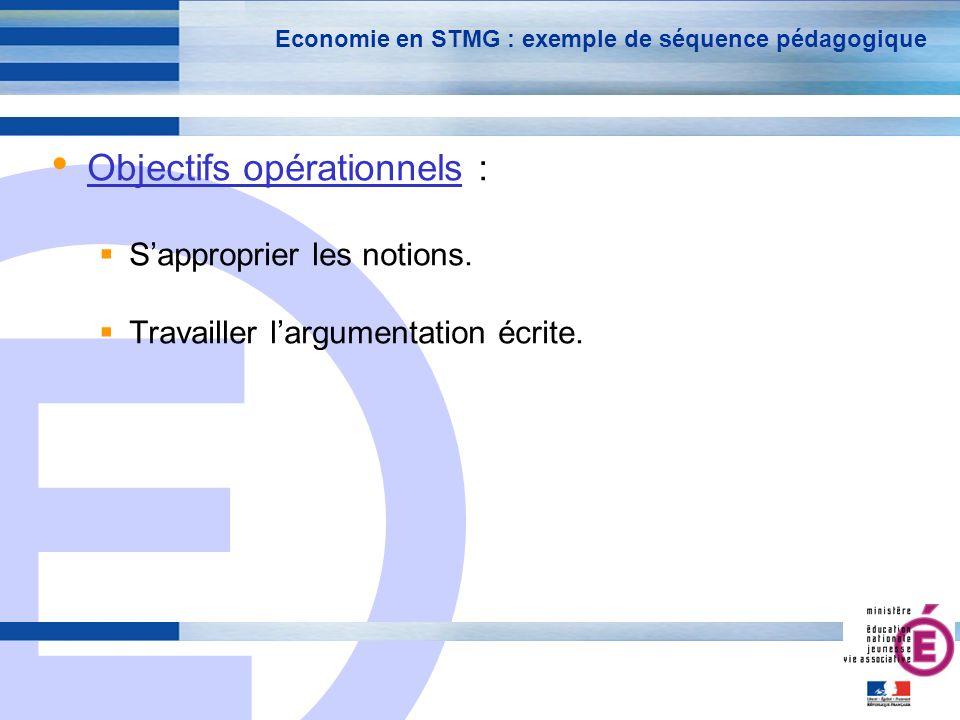 E 12 Economie en STMG : exemple de séquence pédagogique Séance 1 / Etape 1 :