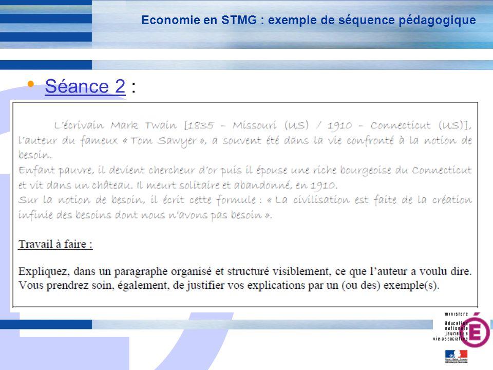 E 24 Economie en STMG : exemple de séquence pédagogique Séance 2 :