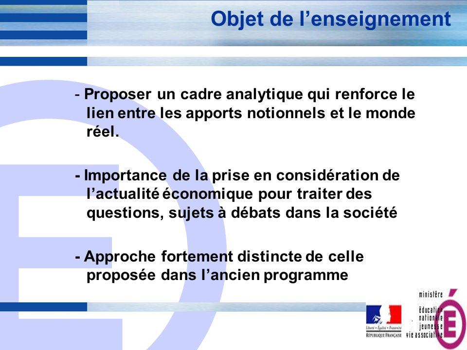 E 4 Organisation du programme - Traitement des thèmes suivant un ordre logique - Possibilité toutefois de construire une progression différente dans un souci de transversalité avec les enseignements de droit et de management