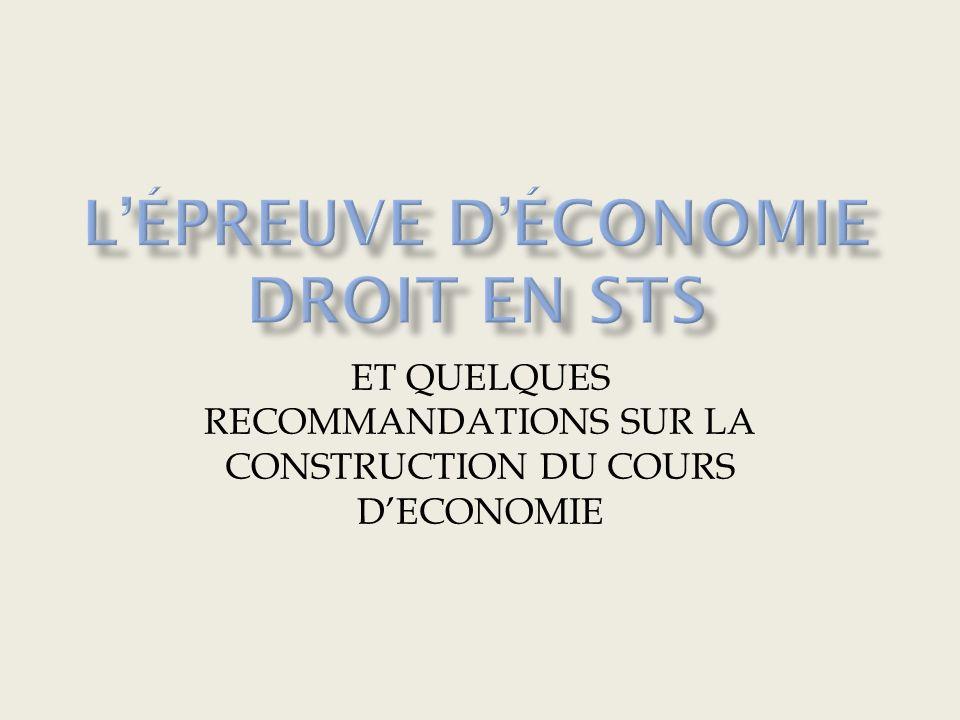 ET QUELQUES RECOMMANDATIONS SUR LA CONSTRUCTION DU COURS DECONOMIE