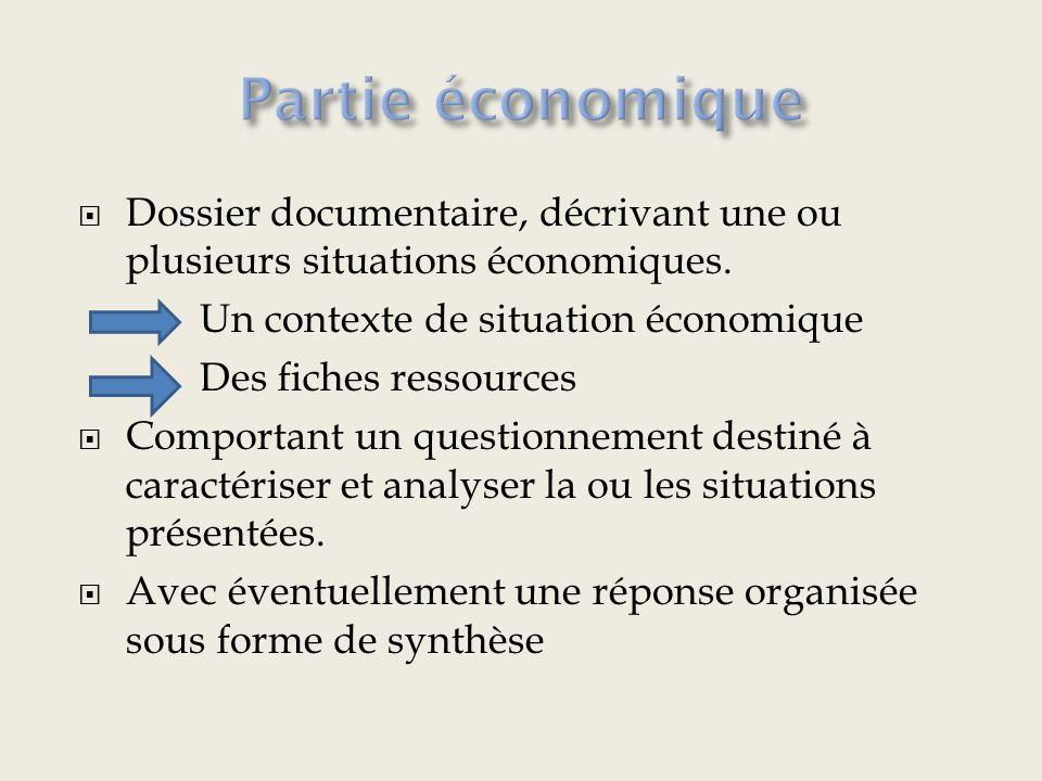 Dossier documentaire, décrivant une ou plusieurs situations économiques.