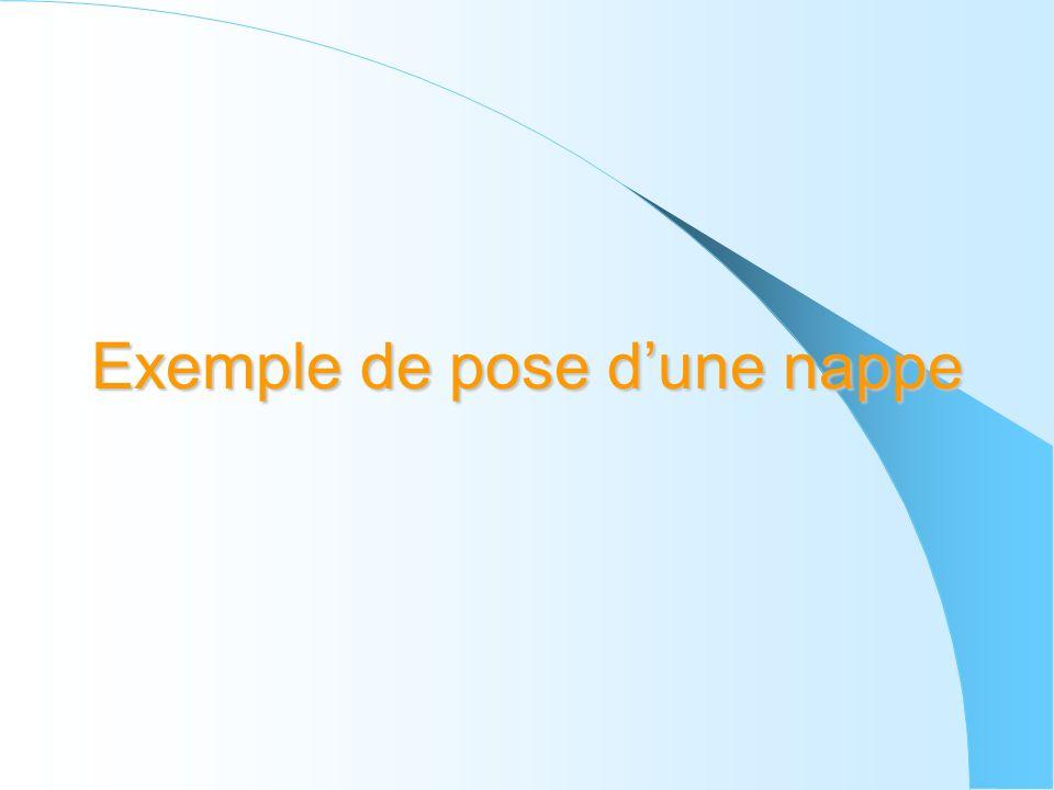 Exemple de pose dune nappe