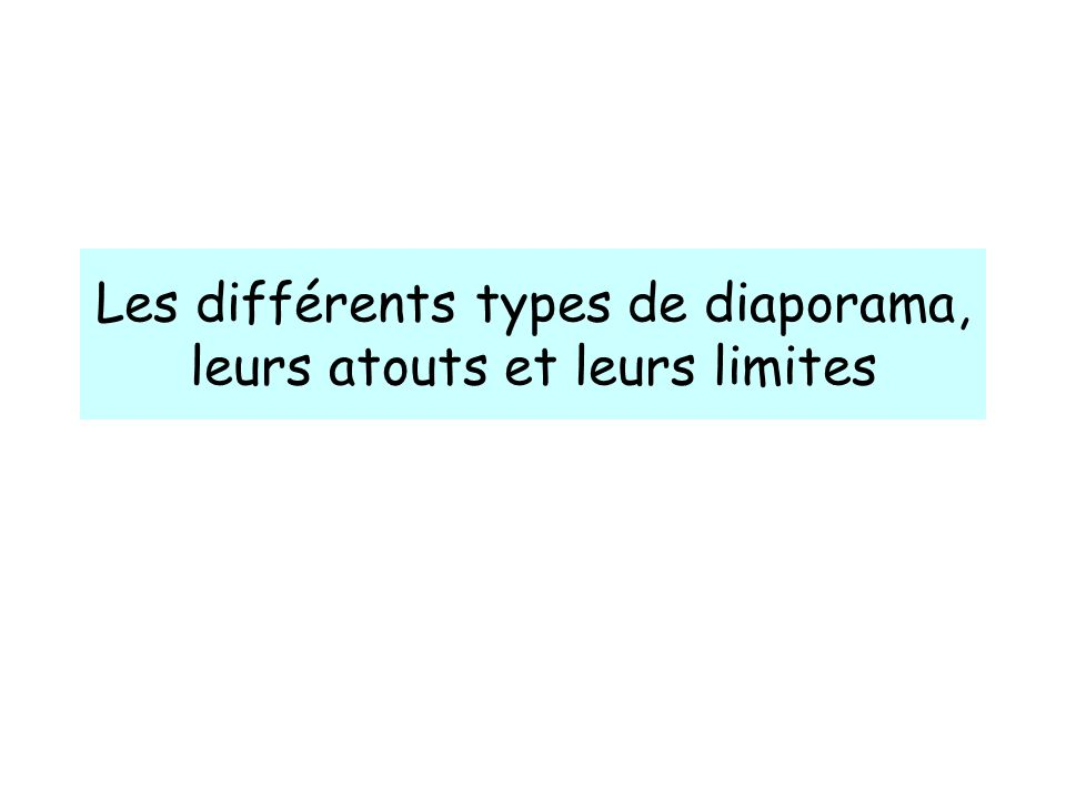 Les différents types de diaporama, leurs atouts et leurs limites