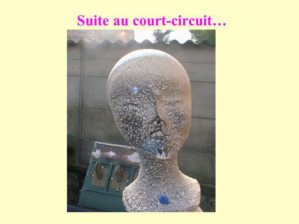 Suite au court-circuit…