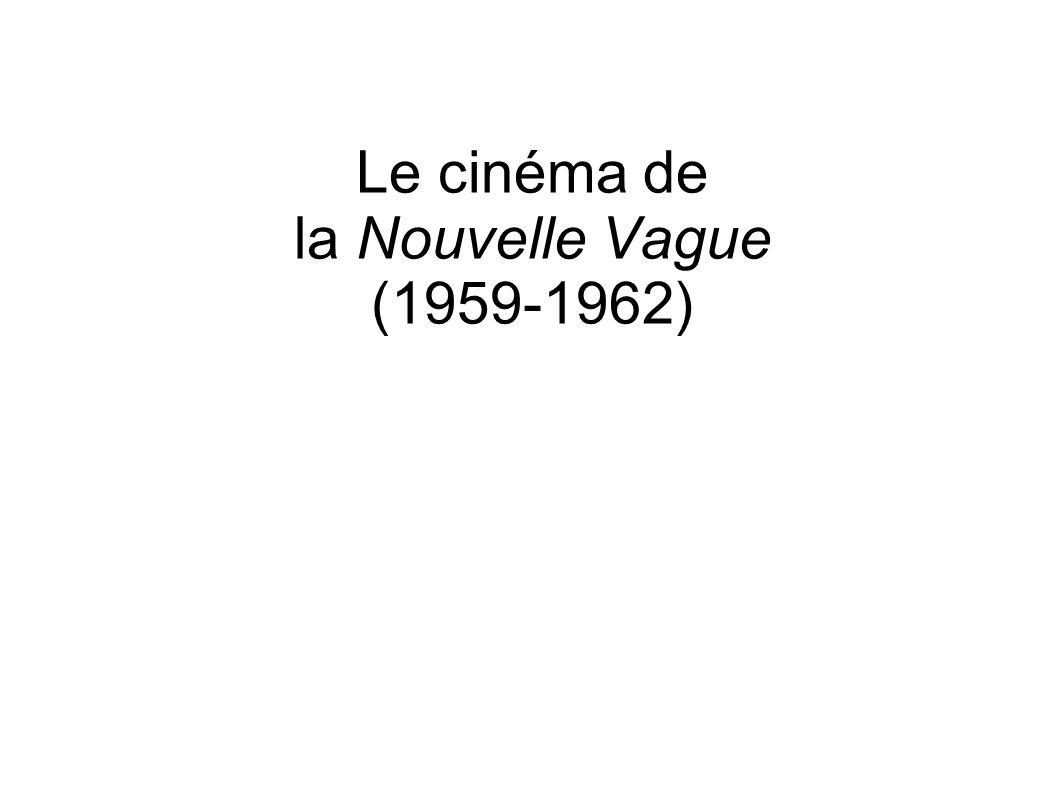 Le cinéma de la Nouvelle Vague (1959-1962)