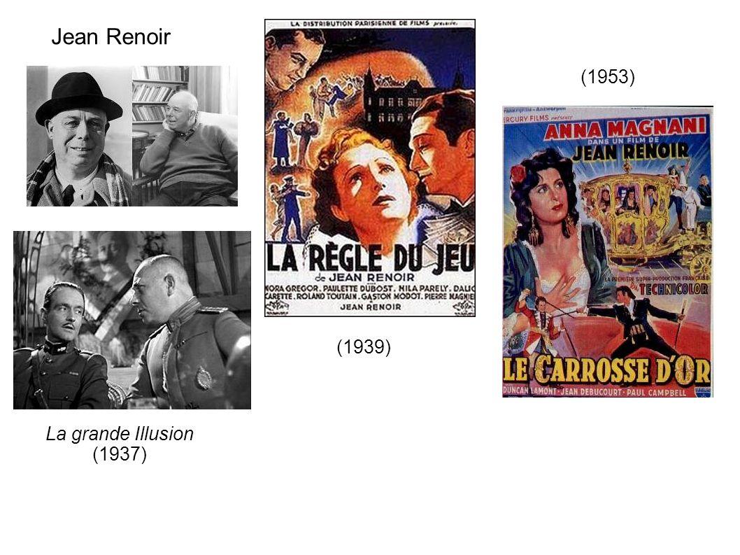 Jean Renoir La grande Illusion (1937) (1939) (1953)