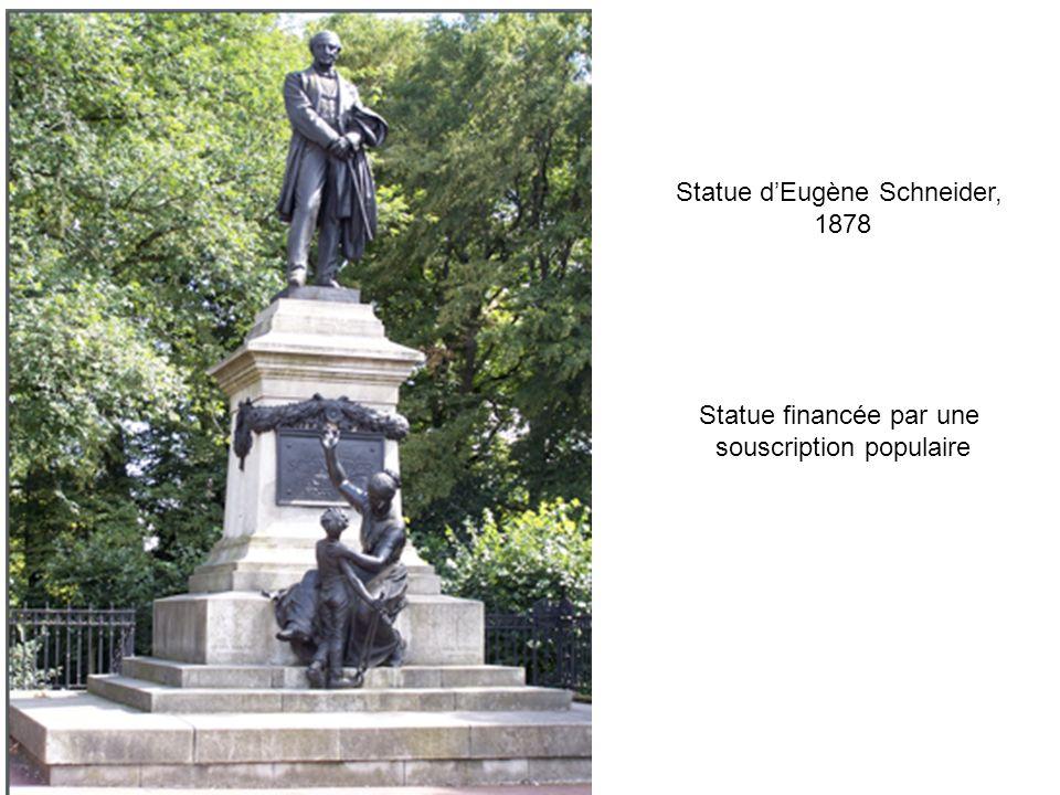 Statue dEugène Schneider, 1878 Statue financée par une souscription populaire