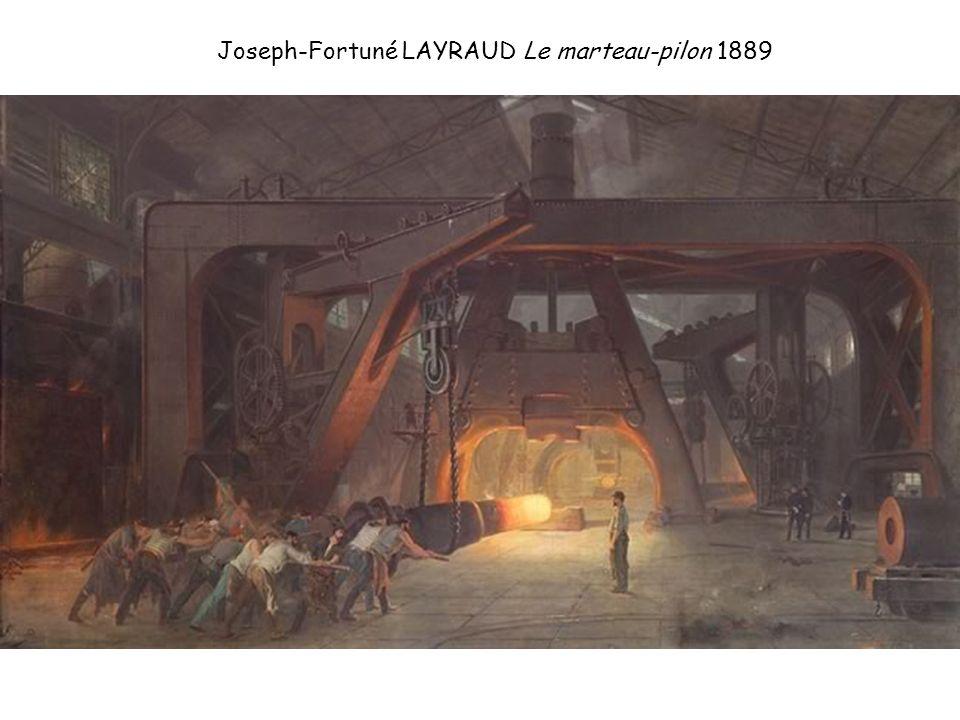 Joseph-Fortuné LAYRAUD Le marteau-pilon 1889