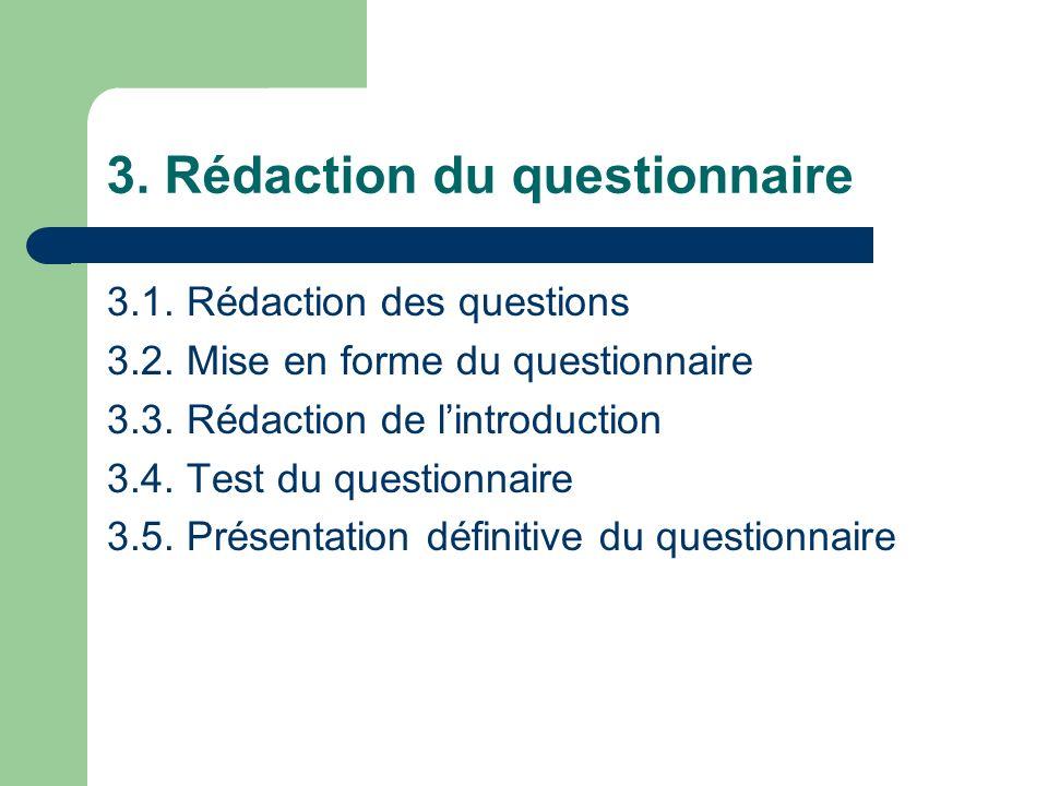 3.1.La rédaction des questions 3.1.1.