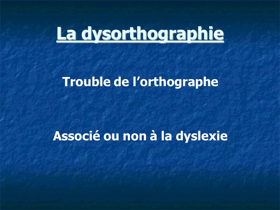 La dysphasie Trouble développemental grave et durable du langage et de la parole dont on ne connaît pas lorigine, qui touche LEXPRESSIONet/ou LA COMPREHENSION