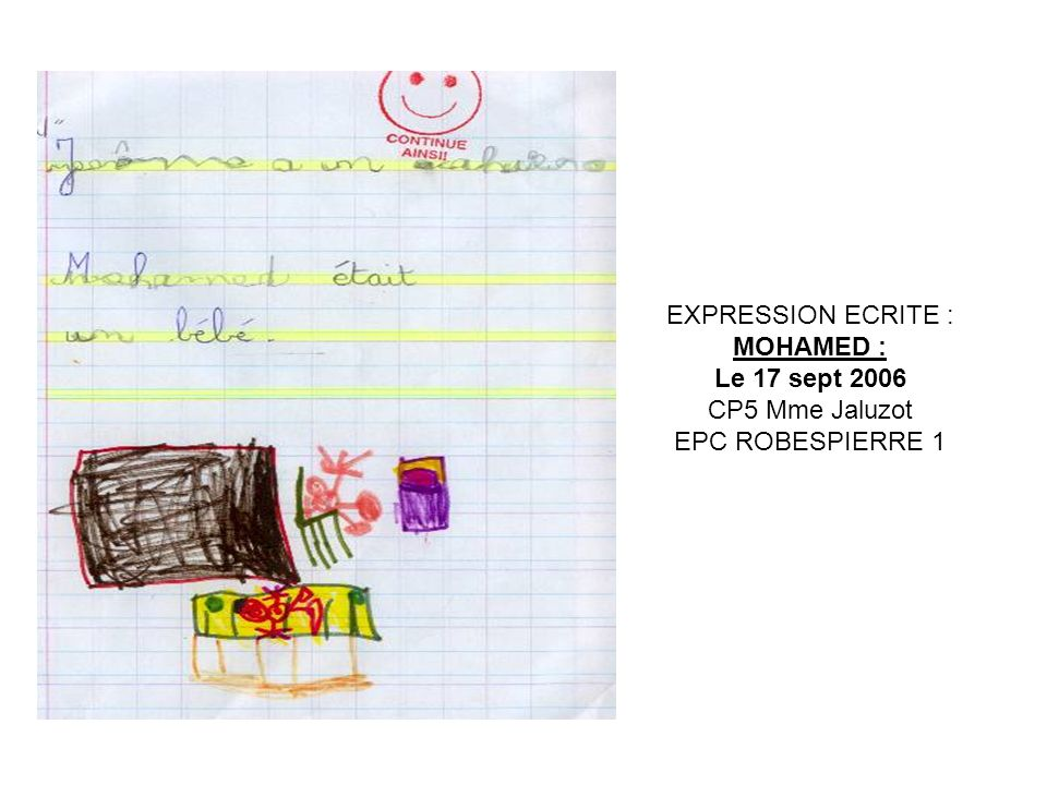 EXPRESSION ECRITE : MOHAMED : Le 17 sept 2006 CP5 Mme Jaluzot EPC ROBESPIERRE 1