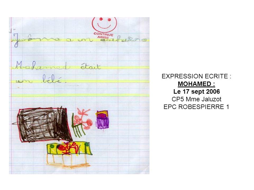 EXPRESSION ECRITE : JEROME: HISTOIRE INVENTEE P.2 commencée le 13/10/06 finie le 6/11/06 CP5 Mme Jaluzot EPC ROBESPIERRE 1