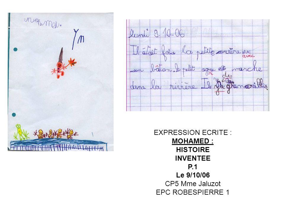 EXPRESSION ECRITE : NICOLAS : HISTOIRE INVENTEE P.2 Commencée le 16/10/06 finie le 9/11/06 CP5 Mme Jaluzot EPC ROBESPIERRE 1