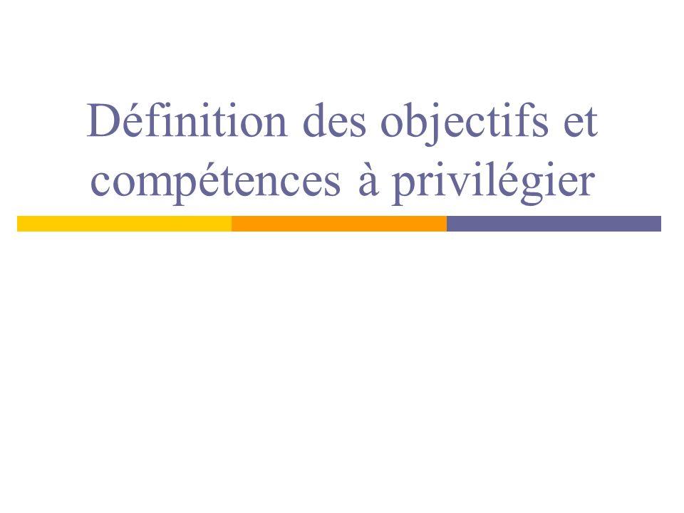 Définition des objectifs et compétences à privilégier