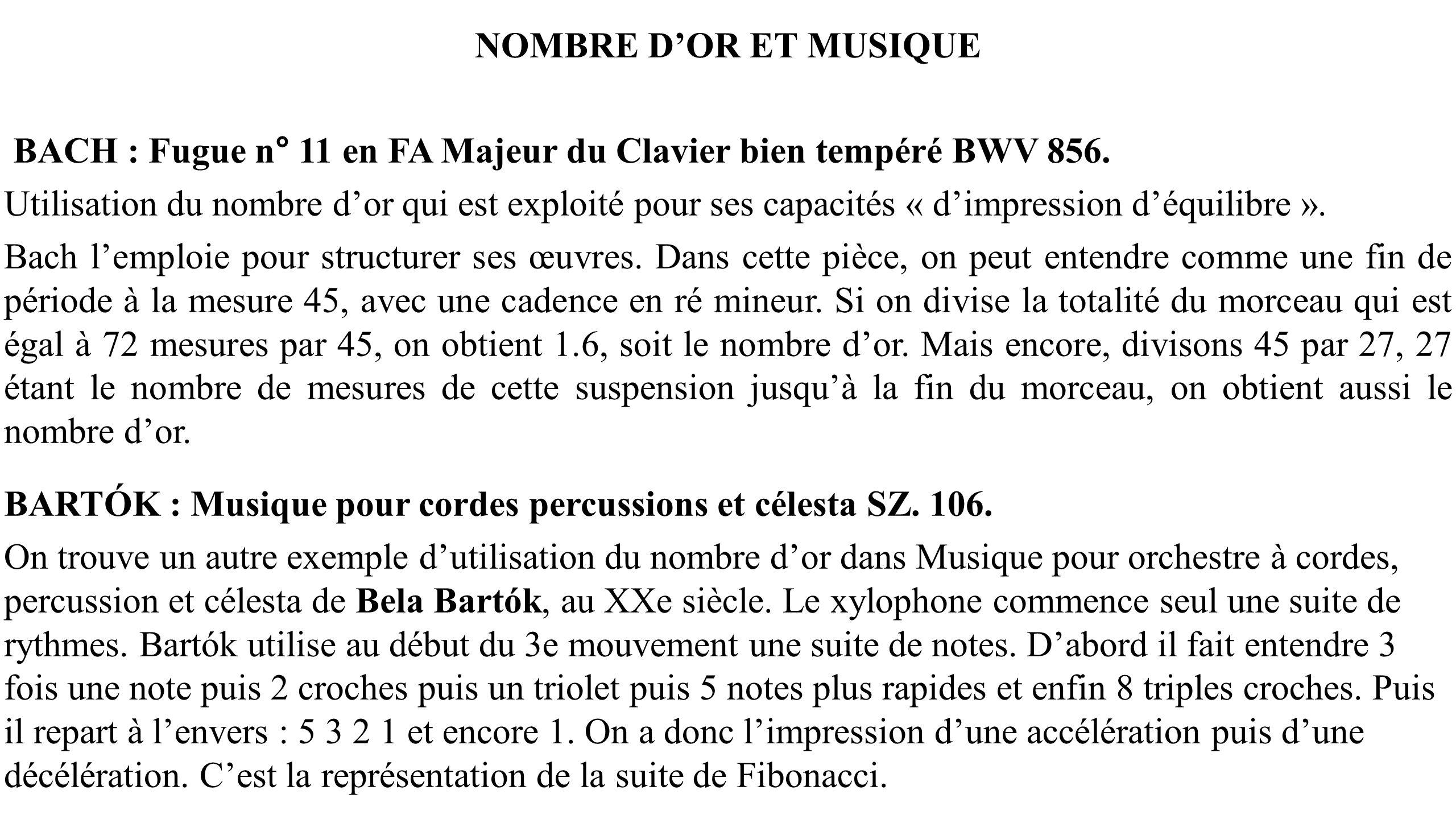 NOMBRE DOR ET MUSIQUE BACH : Fugue n° 11 en FA Majeur du Clavier bien tempéré BWV 856. Utilisation du nombre dor qui est exploité pour ses capacités «