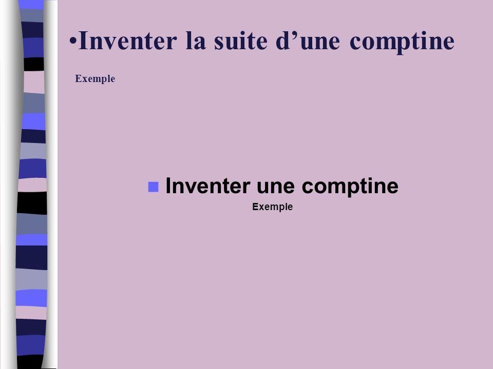 Inventer la suite dune comptine Exemple Inventer une comptine Exemple