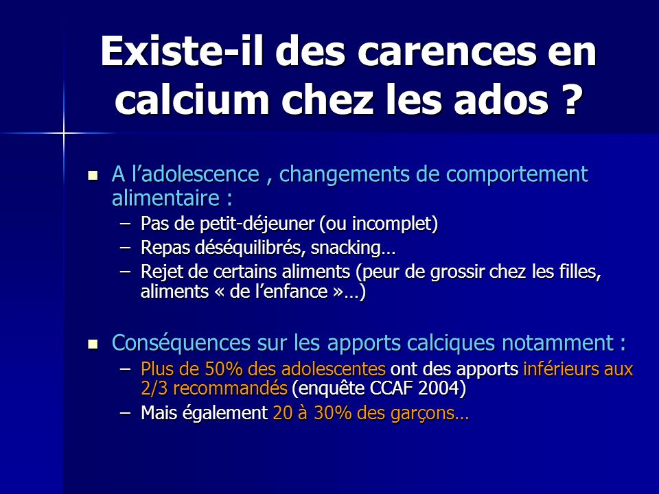 Existe-il des carences en calcium chez les ados ? A ladolescence, changements de comportement alimentaire : A ladolescence, changements de comportemen