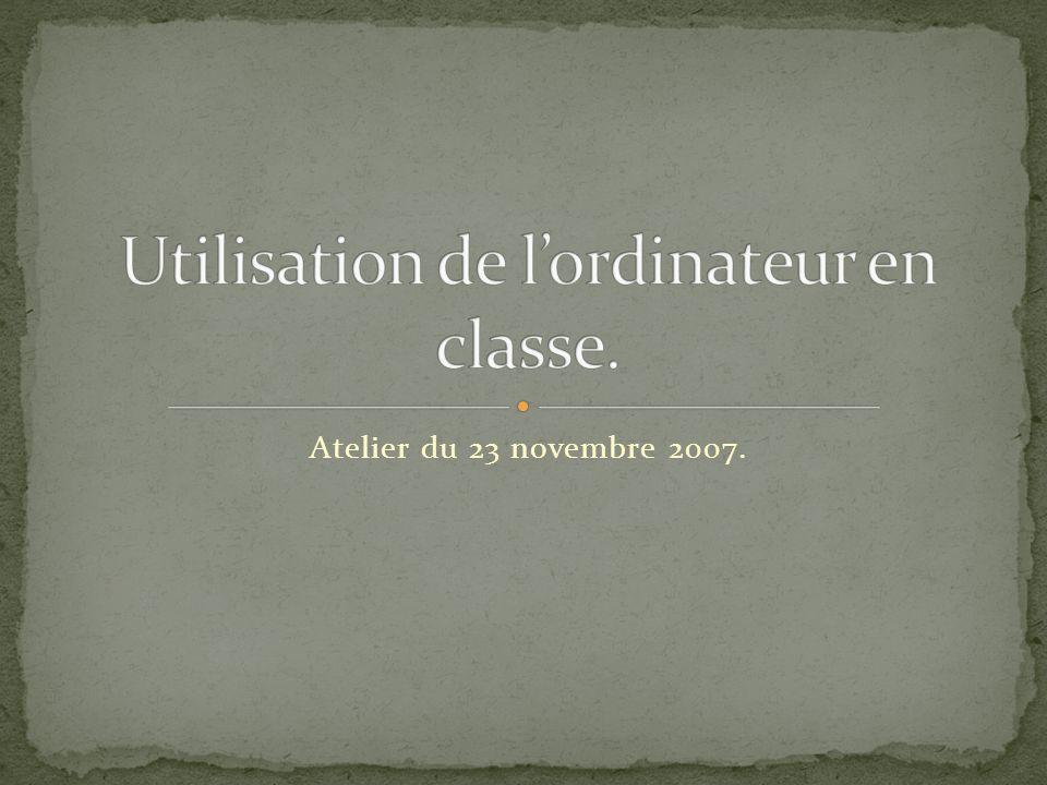 Atelier du 23 novembre 2007.