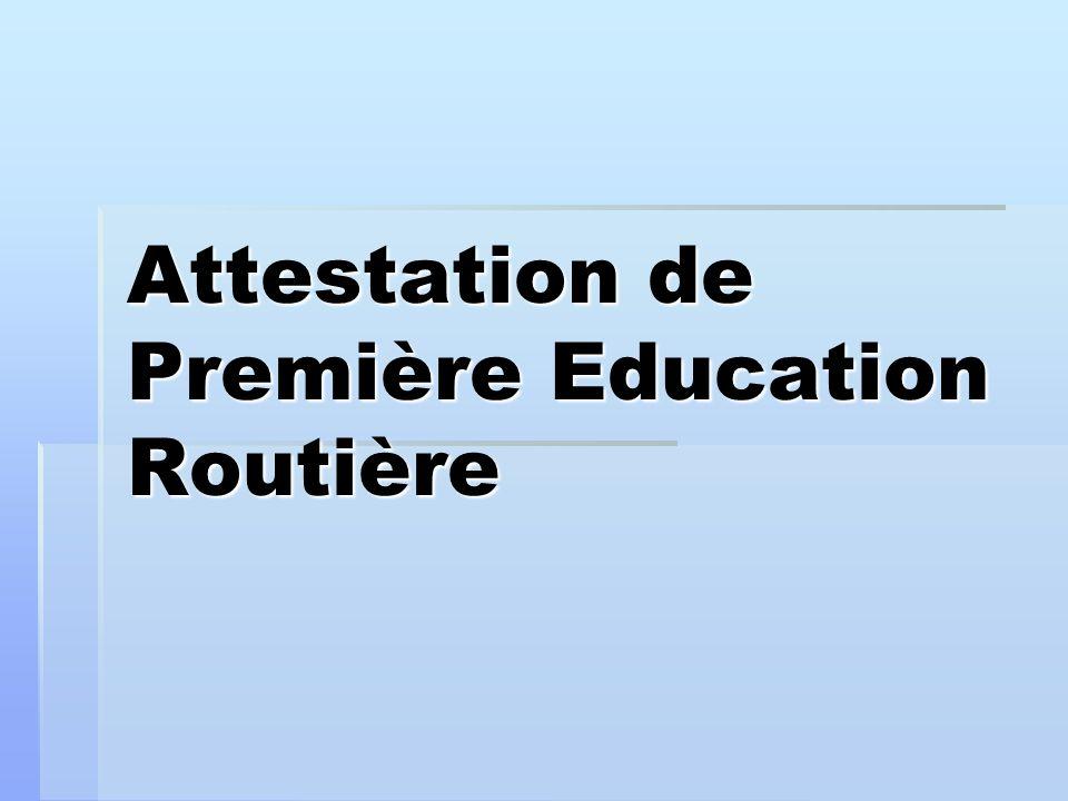 Attestation de Première Education Routière