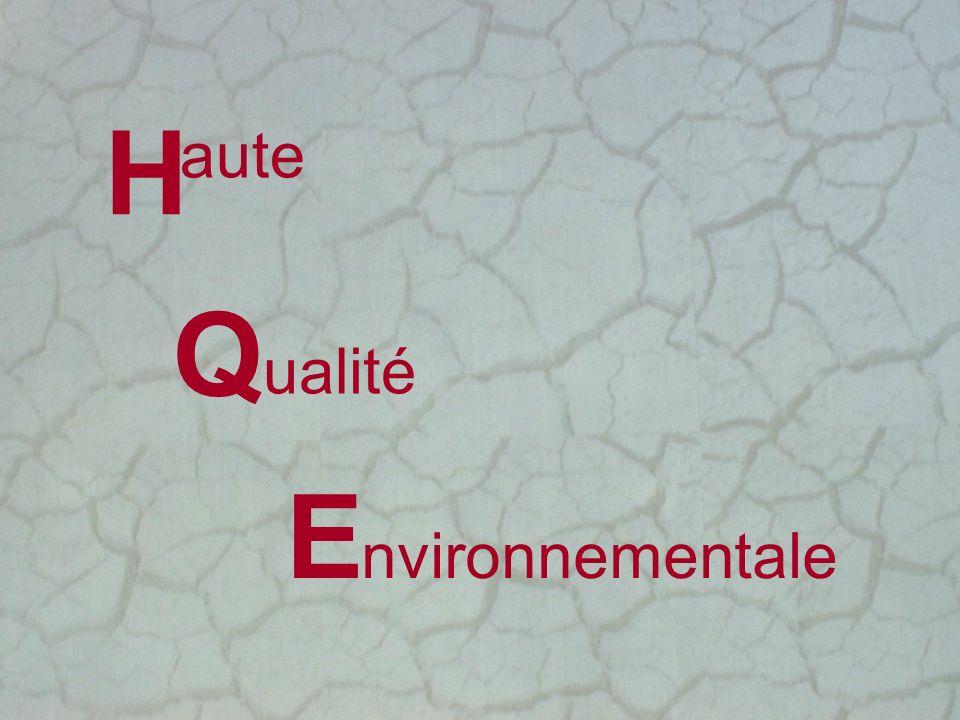 aute ualité H Q E nvironnementale