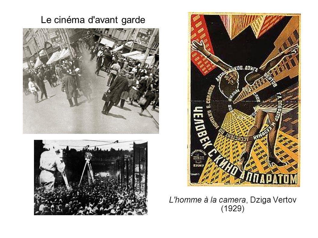 Le cinéma d'avant garde L'homme à la camera, Dziga Vertov (1929)