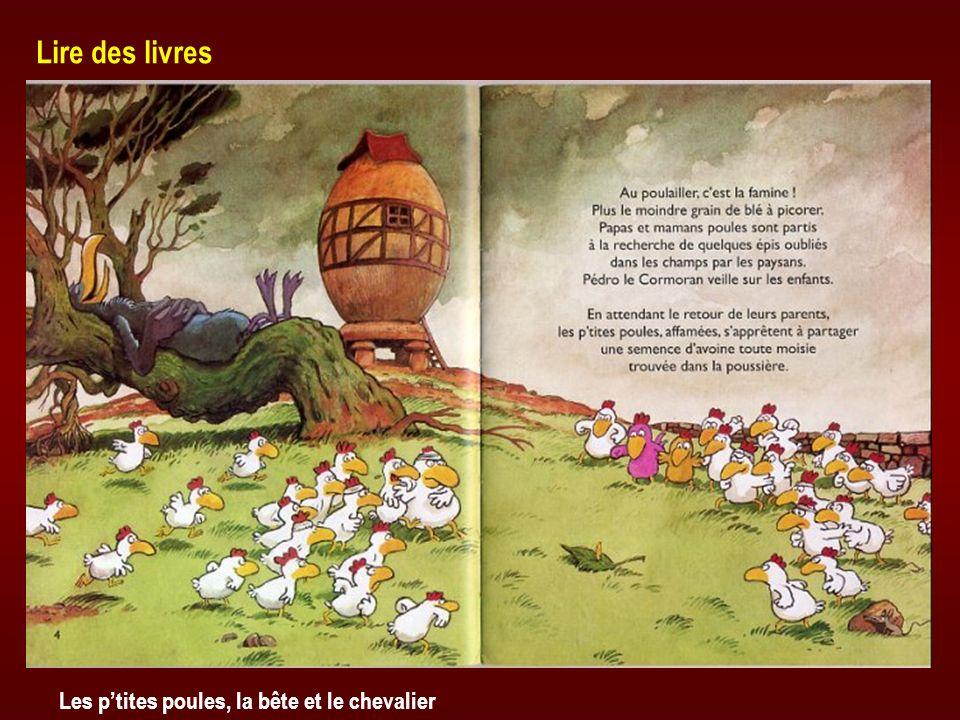 Les ptites poules, la bête et le chevalier Lire des livres