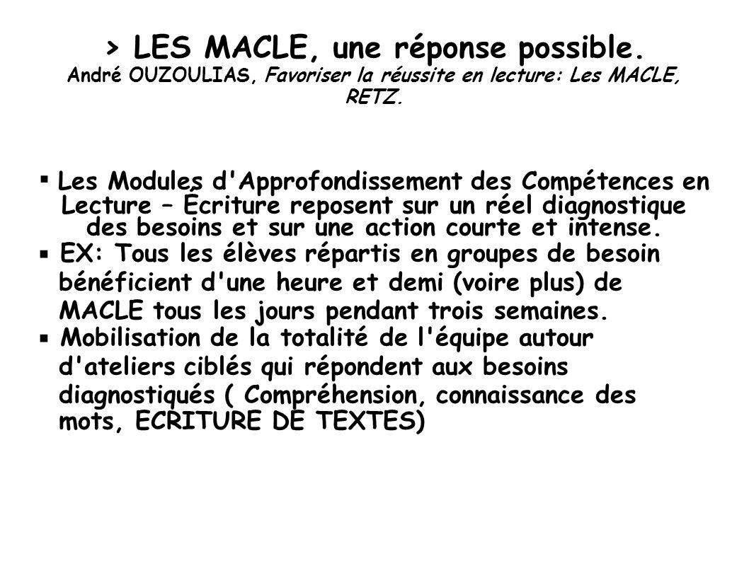> LES MACLE, une réponse possible.