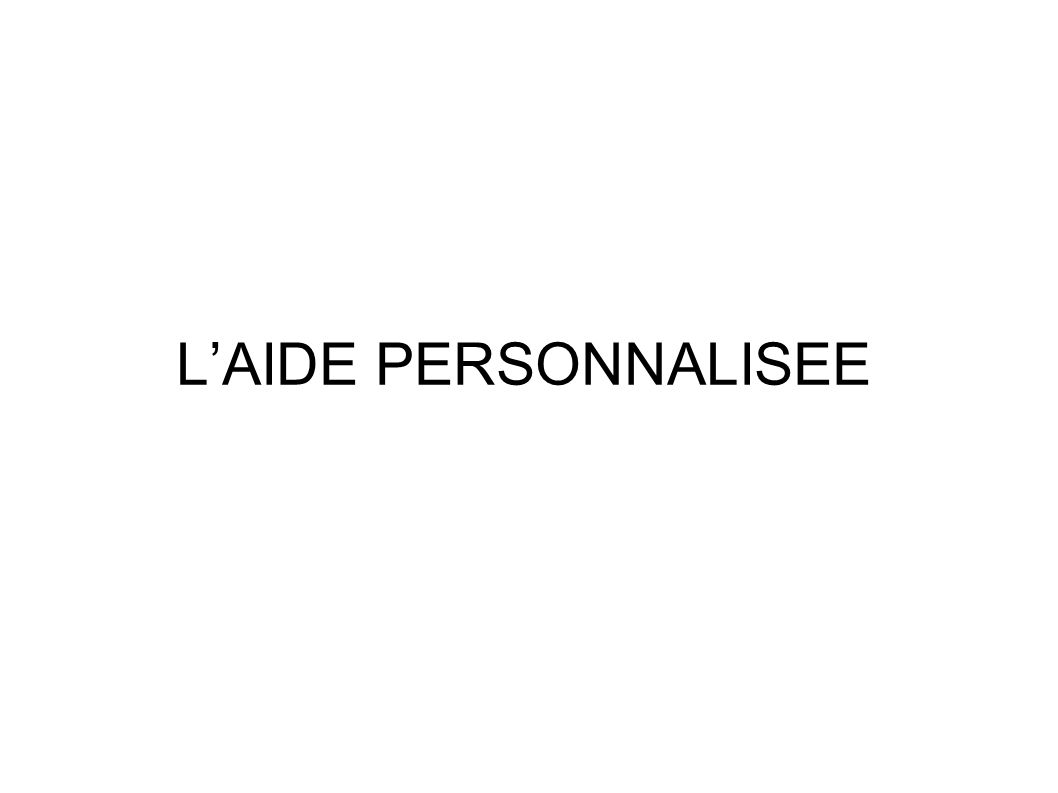 LAIDE PERSONNALISEE