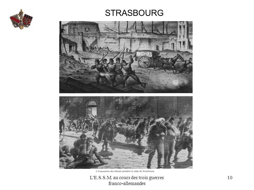 L'E.S.S.M. au cours des trois guerres franco-allemandes 10 STRASBOURG