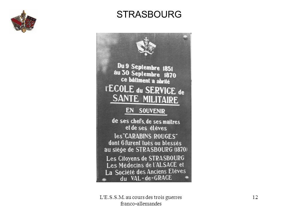 L'E.S.S.M. au cours des trois guerres franco-allemandes 12 STRASBOURG