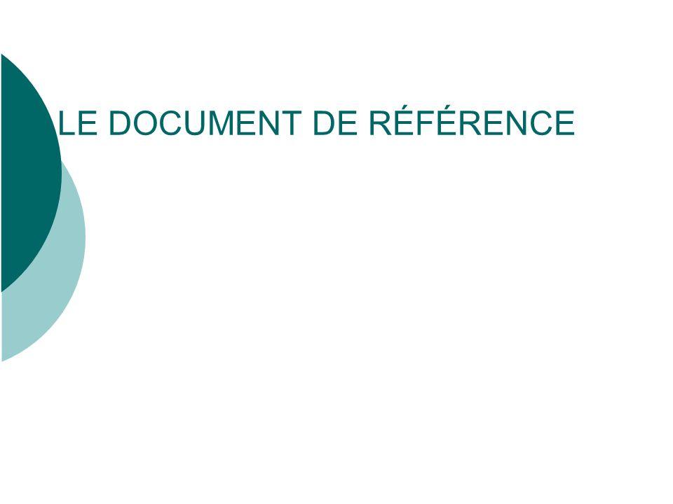 LE DOCUMENT DE RÉFÉRENCE