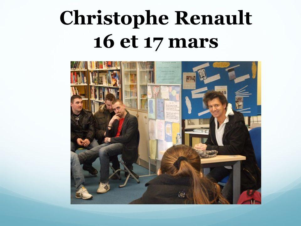 Christophe Renault 16 et 17 mars