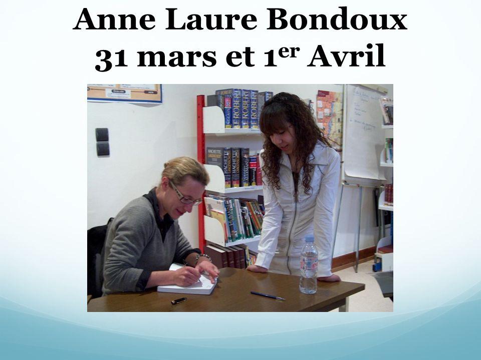 Anne Laure Bondoux 31 mars et 1 er Avril