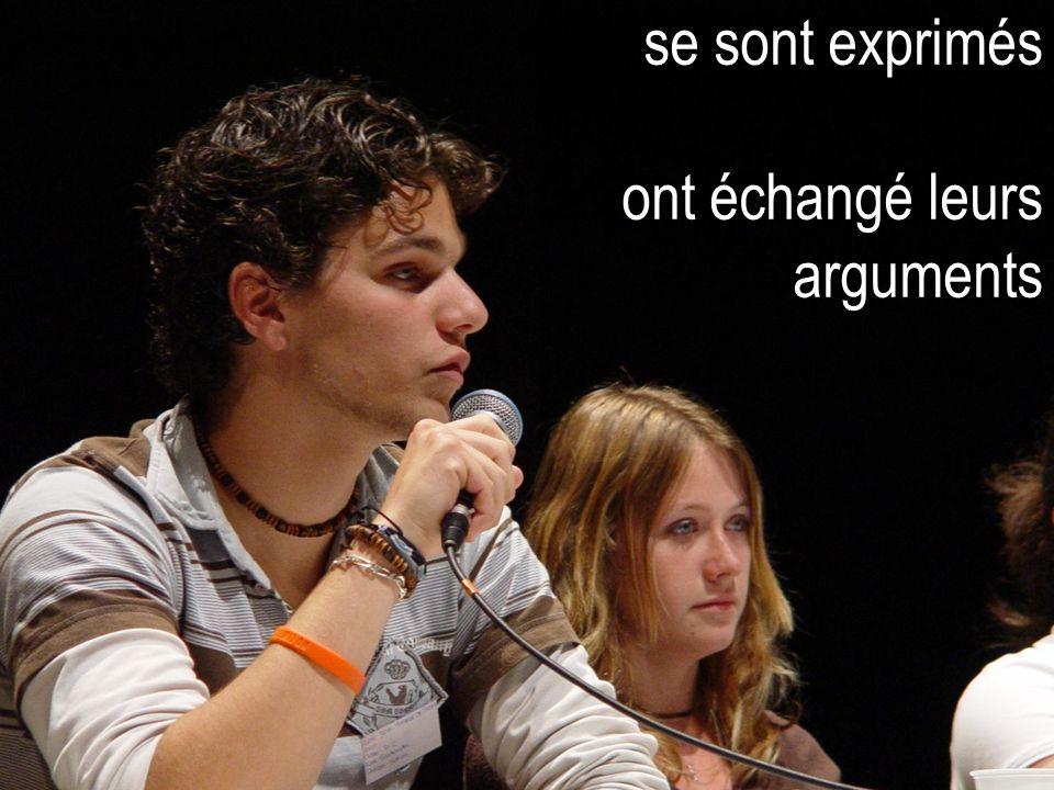 se sont exprimés ont échangé leurs arguments se sont exprimés ont échangé leurs arguments