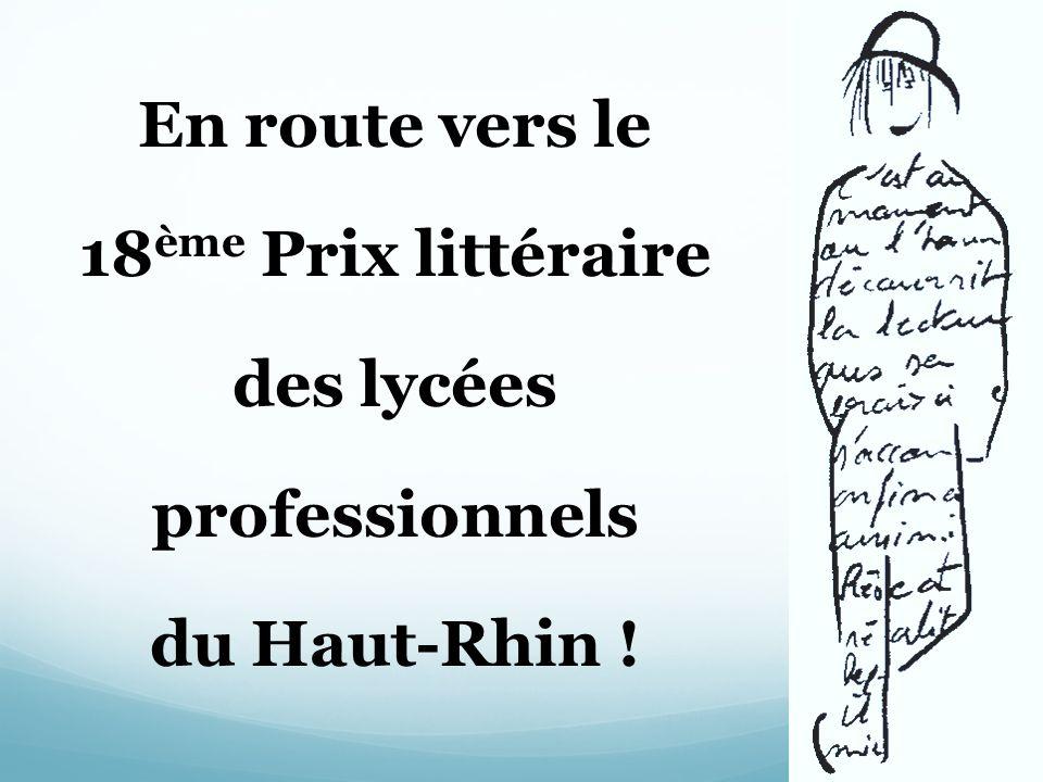 En route vers le 18 ème Prix littéraire des lycées professionnels du Haut-Rhin !