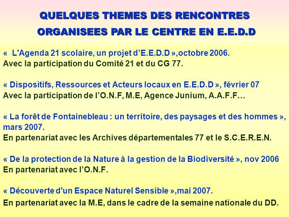 « L'Agenda 21 scolaire, un projet dE.E.D.D »,octobre 2006. Avec la participation du Comité 21 et du CG 77. « Dispositifs, Ressources et Acteurs locaux